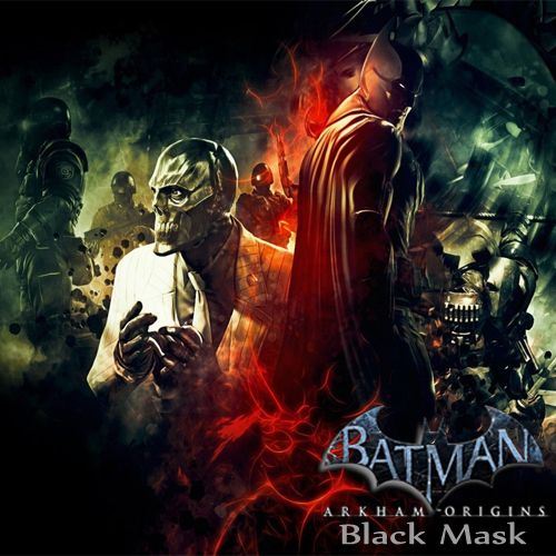 Batman Arkham Origins Black Mask