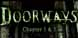 Doorways Chapter 1 and 2 cd key best prices