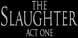 The Slaughter Act One cd key best prices