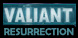 Valiant Resurrection cd key best prices