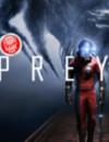 Presentación de 40 minutos de la jugabilidad de Prey a la PAX East 2017