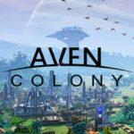 """El juego de construcción de ciudades futuristas """"Aven Colony"""" previsto para Julio"""