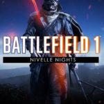 El mapa «Nivelle Nights» de Battlefield 1 trae combates de noches para los jugadores