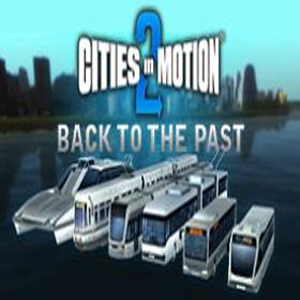 Descargar Cities in Motion 2 Back to the Past - PC Key Comprar