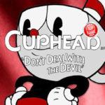 Todo el mundo se esta volviendo loco por Cuphead estos días