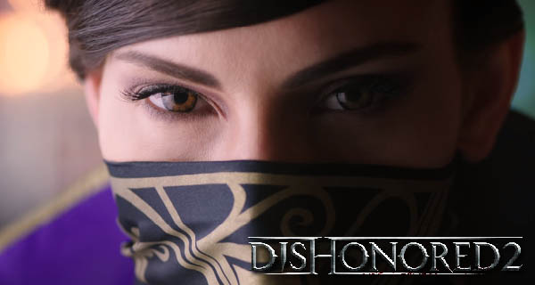Dishonored 2's Emily Kaldwin Cover