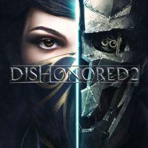 ¡Juega a Dishonored 2 gratis el 6 de Abril! ¡Todos los detalles aquí!