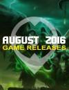 Lanzamientos juegos de Agosto 2016: 11 Juegos que no puedes dejar pasar