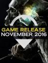 Lanzamiento Juegos Noviembre 2016: Todos los detalles que necesitas saber