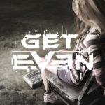 Descubre la verdad: ¡Mira el trailer de lanzamiento de Get Even!