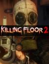 ¡Emocionante trailer completo para el lanzamiento de Killing Floor 2!