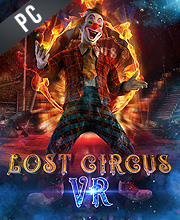 Lost Circus VR The Prologue