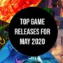 Principales lanzamientos de juegos para Mayo de 2020