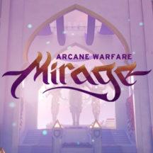 El mapa Mirrors ahora disponible en la Beta Cerrada de Mirage Arcane Warfare.