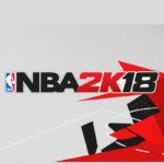 ¡El trailer «Get Shook» de NBA 2K18 enseña unos visuales impresionantes!