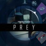"""Introducción de la habilidad muy divertida """"Mimic Matter"""" en Prey"""