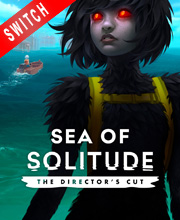 Sea of Solitude The Directors Cut