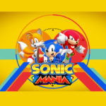 Sonic Mania será oficialmente publicado el 15 de Agosto