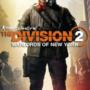 The Division 2 Warlords of New York actualiza los tamaños revelados