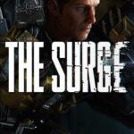 Detalles sobre la fecha de lanzamiento y el gameplay de The Surge
