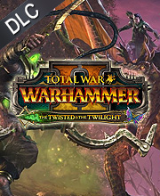 Total War WARHAMMER 2 The Twisted & The Twilight