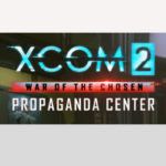 XCOM 2 War of the Chosen : La cabina de fotos del centro de propaganda ahora disponible en Steam