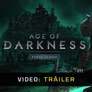 Age of Darkness Final Stand Vídeo En Tráiler