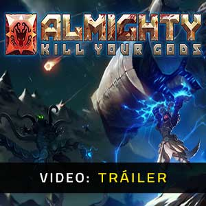 Almighty Kill Your Gods Video Trailer
