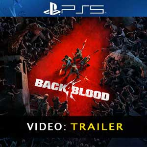 Back 4 Blood PS5 Trailer de vídeo
