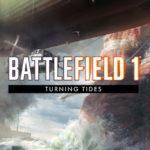 Anuncio del programa para la publicación de la expansión Battlefield 1 Turning Tides