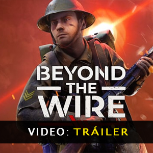 Beyond the Wire Vídeo del tráiler
