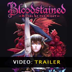 Bloodstained Ritual Of The Night Video Xbox One Trailer