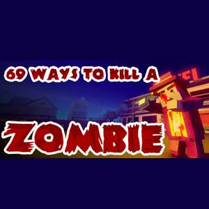 Comprar 69 Ways to Kill a Zombie CD Key Comparar Precios