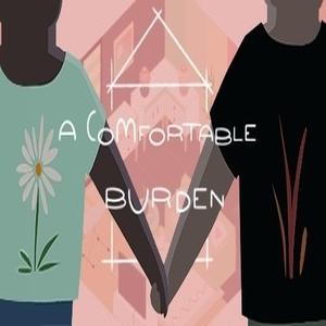 A Comfortable Burden