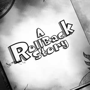 A Roll-Back Story