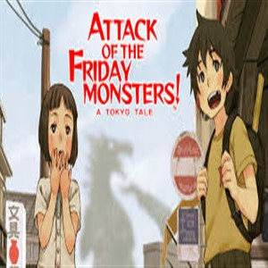 Attack of the Friday Monsters A Tokyo Tale