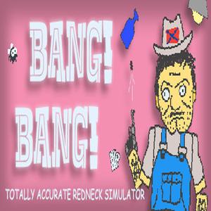 Comprar Bang Bang Totally Accurate Redneck Simulator CD Key Comparar Precios