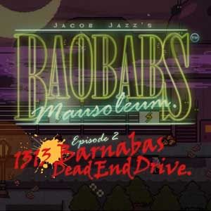 Baobabs Mausoleum Ep 2 1313 Barnabas Dead End Drive