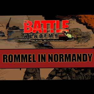 Battle Academy Rommel in Normandy