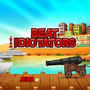 Comprar Beat The Dictators CD Key Comparar Precios
