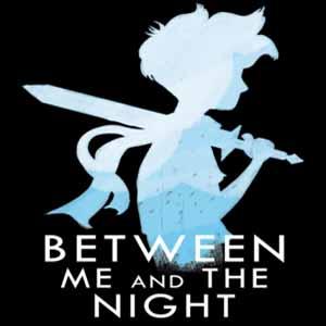 Comprar Between Me and The Night CD Key Comparar Precios