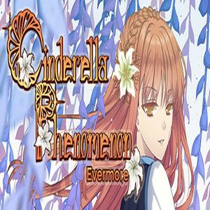 Cinderella Phenomenon Evermore