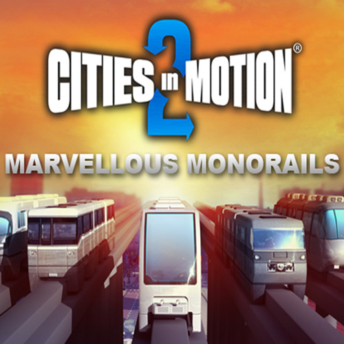 Comprar Cities In Motion 2 Marvellous Monorails CD Key Comparar Precios