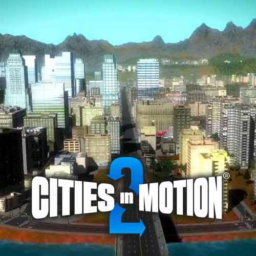 Descargar Cities in Motion 2 - key Steam