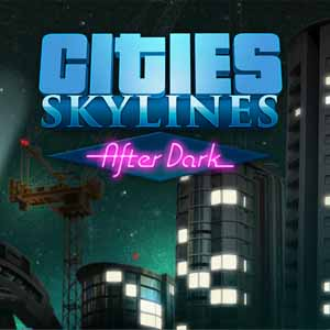 Comprar Cities Skylines After Dark CD Key Comparar Precios