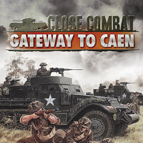 Close Combat Gateway to Caen