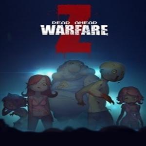 Dead Ahead Zombie Warfare