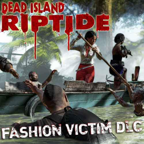 Descargar Dead Island Riptide - DLC Fashion Victim - key Steam