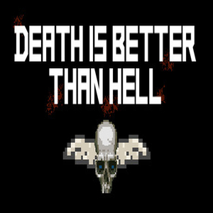Death is better than Hell