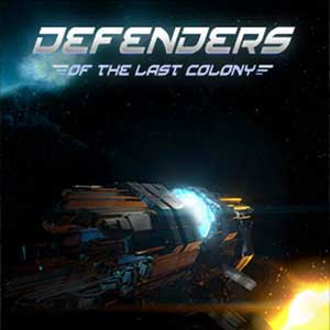 Comprar Defenders of the Last Colony CD Key Comparar Precios